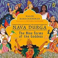 Nava Durga: The Nine Forms of the Goddess