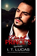Dark Prince's Agenda (The Children Of The Gods Paranormal Romance Series Book 31) Kindle Edition
