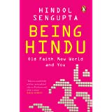 Being Hindu: Old Faith, New World and You