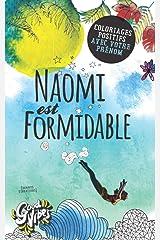Naomi est formidable: Coloriages positifs avec votre prénom Broché