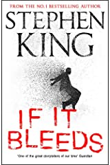 If It Bleeds: four irresistible new stories from the master, including the standalone sequel to THE OUTSIDER Hardcover