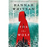 For the Wolf: The New York Times Bestseller (The Wilderwood Books)