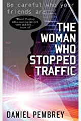 The Woman Who Stopped Traffic Paperback