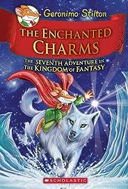 Geronimo Stilton and the Kingdom of Fantasy #7: The Enchanted Charms