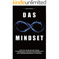 Das unendliche Mindset: Lernen Sie warum, positives Denken, Selbstbewusstsein, Selbstdisziplin und Motivation, Ihre…