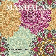 Calendario Mandalas 2019 par  Varios autores