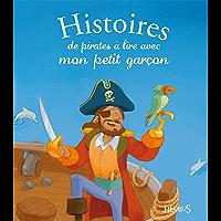 Histoires de pirates à lire avec mon petit garçon (Histoires à lire avec mon petit garçon)