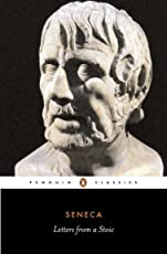 Seneca : Letters from a Stoic (The Penguin Classics L210)