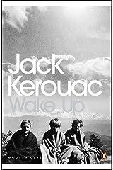Wake Up: A Life of the Buddha (Penguin Modern Classics) Paperback