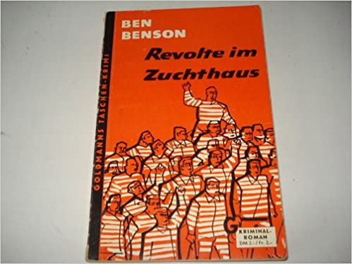 Ben Benson - Revolte im Zuchthaus [William Parr 7]