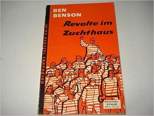 Ben Benson - Revolte im Zuchthaus [William Parr 7]