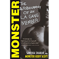 Monster: The Autobiography of an L.A. Gang Member (English Edition)