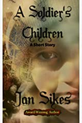 A Soldier's Children Kindle Edition