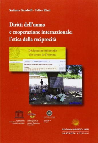Diritti dell'uomo e cooperazione internazionale. L'etica della reciprocità di Stefania Gandolfi