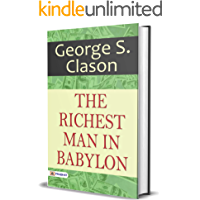 The Richest Man in Babylon: George S. Clason International Bestseller Book 'The Richest Man in Babylon' for How to Grow…