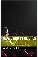 Movie and TV Clichés Kindle Edition