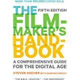 The Filmmaker's Handbook (Fifth Edition): A Comprehensive Guide for the Digital Age
