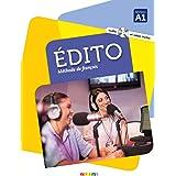 Edito (nouvelle edition): Livre de l'eleve A1 + CD MP3 + DVD + livre numer
