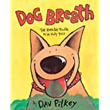 Dog Breath!: Horrible Trouble With Hally Tosis: The Horrible Trouble With Hally Tosis