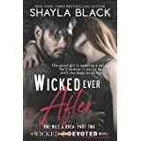 Wicked Ever After (One-Mile and Brea, Part Two): 2 (Wicked & Devoted)