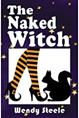 The Naked Witch (A Wendy Woo Witch Lit Novel Book 1) Kindle Edition