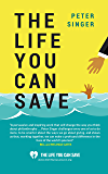The Life You Can Save: How to Do Your Part to End World Poverty (English Edition)