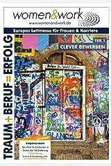 women&work: Clever Bewerben - Traum+Beruf=Erfolg Kindle Ausgabe
