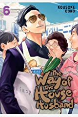 The Way of the Househusband 6 Copertina flessibile