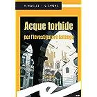 Acque torbide per l'investigatore Astengo (Italian Edition)