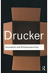 Innovation and Entrepreneurship (Routledge Classics) Paperback