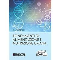 Fondamenti di alimentazione e nutrizione umana