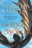 The Edge of Worlds (Books of the Raksura)