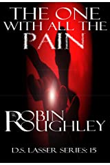 The One With All The Pain (DS Lasser series Book 15) Kindle Edition