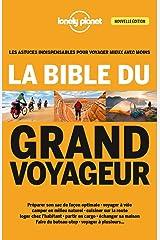 La bible du grand voyageur - 4ed Broché