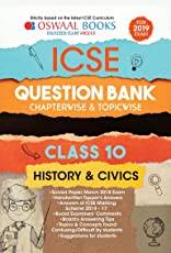 Oswaal ICSE Question Bank Class 10 History and Civics Chapterwise and Topicwise (For March 2019 Exam)