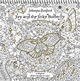 Ivy and the Inky Butterfly 2019 Coloring Calendar: A Magical 2019 Calendar to Color