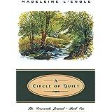 Circle of Quiet, A: 1 (Crosswicks Journal)