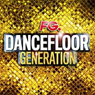 Dancefloor Generation (By FG)