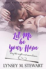 Let Me Be Your Hope (Music and Letters Series Book 2) Kindle Edition