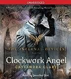 Clockwork Angel (Volume 1) (The Infernal Devices)