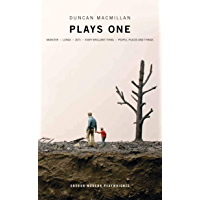 Duncan Macmillan: Plays One: Monster; Lungs; 2071; Every Brilliant Thing; People, Places And Things (Oberon Modern Plays…