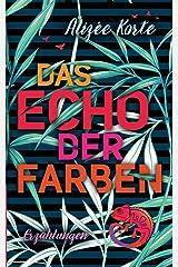 Das Echo der Farben Taschenbuch