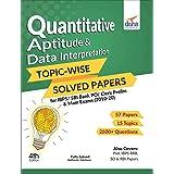 Quantitative Aptitude & Data Interpretation Topic-wise Solved Papers for IBPS/SBI Bank PO/Clerk Prelim & Main Exams (2010-20)
