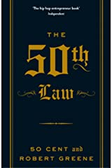The 50th Law (The Modern Machiavellian Robert Greene Book 1) Kindle Edition