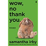 Wow, No Thank You: The #1 New York Times Bestseller