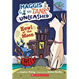 Howl at the Moon: A Branches Book (Haggis and Tank Unleashed #3): A Branches Book