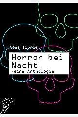 Horror bei Nacht: eine Anthologie Kindle Ausgabe