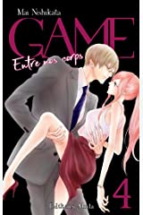 GAME - Entre nos corps - Intégrale tome 4 Format Kindle
