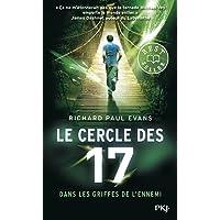 Le cercle des 17 - tome 02 : Dans les griffes de l'ennemi (2)