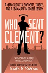 Who Sent Clement? Kindle Edition